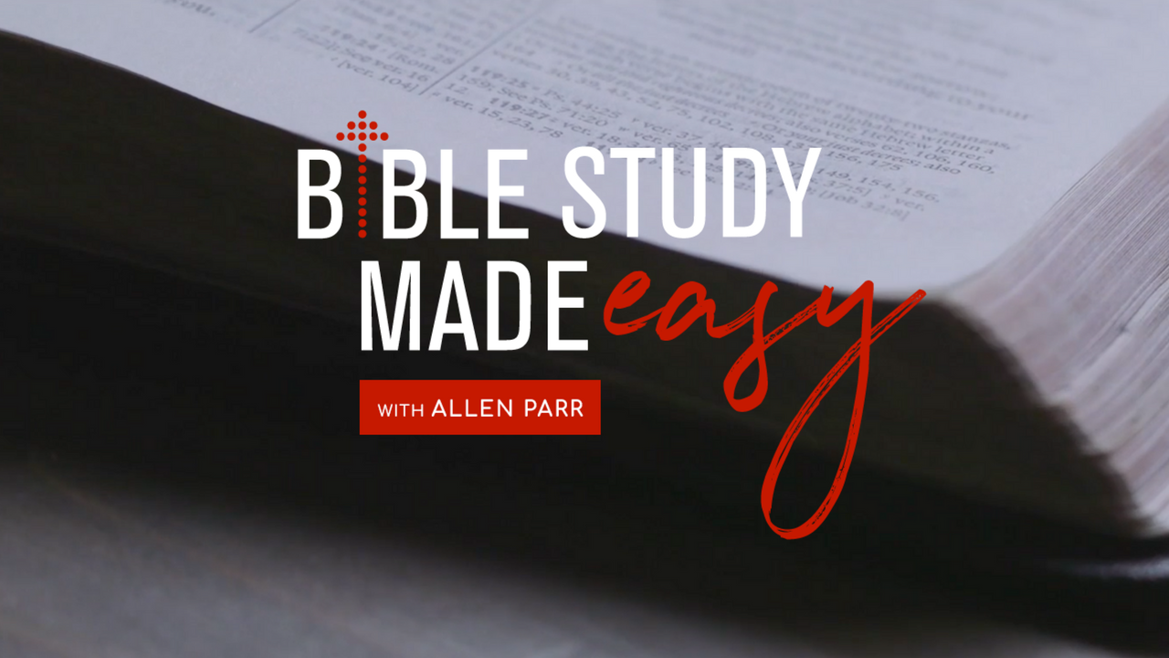 Bible Study Made Easy - Allen Parr
